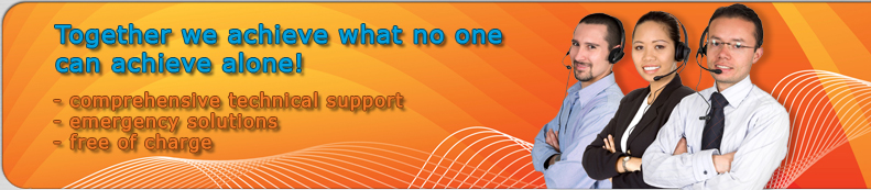 Together we achieve what no one can achive alone! Comprehensive technical support, emergency solutions, free of charge.